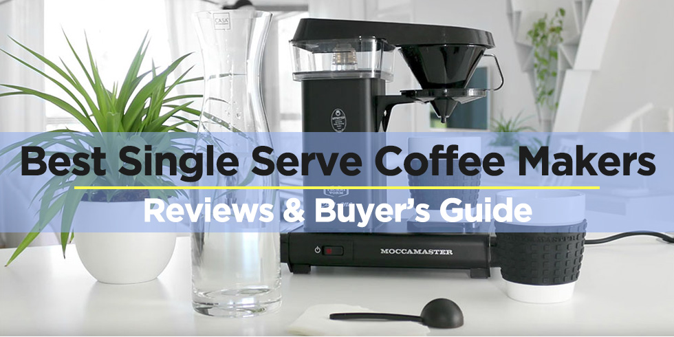 Best Single Serve Coffee Makers Where Are Keurig Coffee Makers Made
