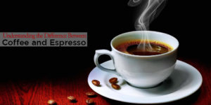 Understanding the Difference Between Coffee and Espresso